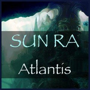 Image for 'Sun Ra: Atlantis'