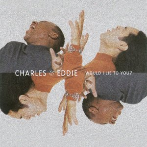 Image for 'Would I Lie To You'