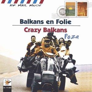 Image for 'Balkans en folie crazy balkans'