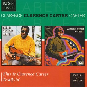 Image for 'Testifyin'/This Is Clarence Carter'