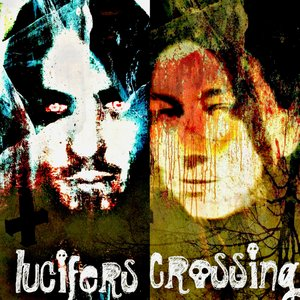 Image for 'Lucifers Crossing'