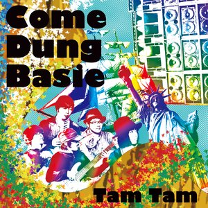 Image for 'Come Dung Basie'