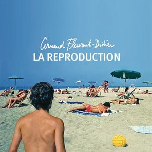 Image for 'La Reproduction'