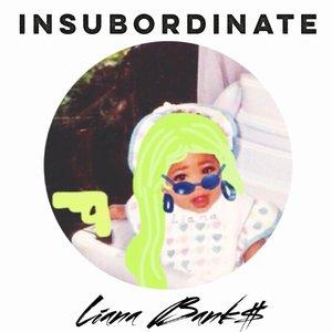 Image for 'Insubordinate'
