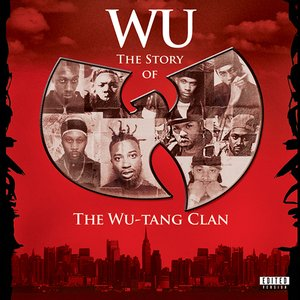 Image for 'Wu: The Story Of The Wu-Tang Clan'