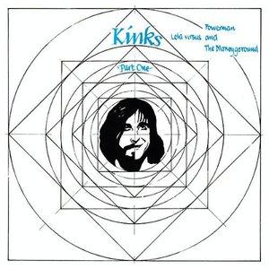 Image for 'Kinks Part 1 Lola Versus Powerman And The Moneygoround'