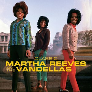 Image for 'Classic Martha Reeves & The Vandellas'