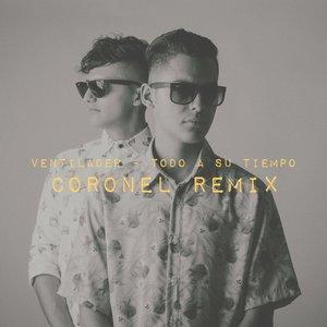 Image for 'Todo a Su Tiempo (Coronel Remix)'