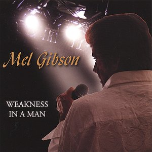 Bild für 'Weakness In A Man'
