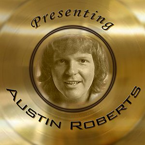 Imagem de 'Presenting Austin Roberts'