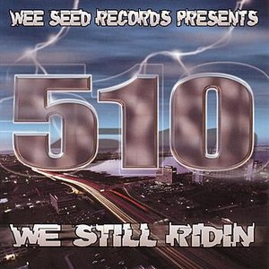 Image for '510 We Still Ridin'