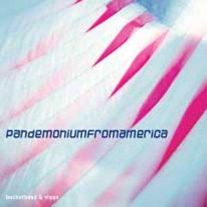 Bild för 'Pandemoniumfromamerica'