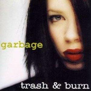 Immagine per 'Trash & Burn'