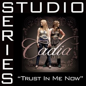 Image for 'Trust In Me Now [Studio Series Performance Track]'