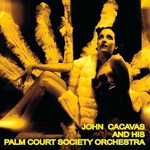 Image for 'John Cacavas & His Palm Court'