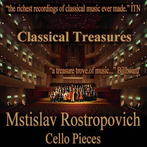 Imagem de 'Classical Treasures: Mstislav Rostropovich - Cello Pieces'