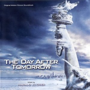 Imagen de 'The Day After Tomorrow (Original Motion Picture Soundtrack)'
