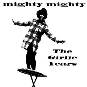 Image for 'The Girlie Years'