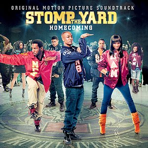 Image for 'Stomp the Yard: Homecoming - Original Motion Picture Soundtrack'