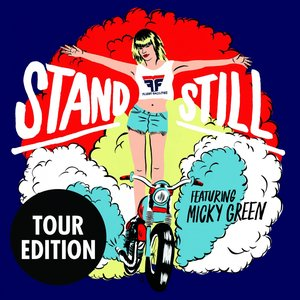 Image for 'Stand Still (Tour Edition)'