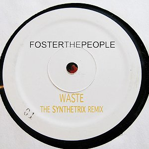 Image for 'Foster The People - Waste (The Synthetrix Remix)'