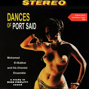 Image for 'Dances of Port Said (Original Belly Dance Album Plus Bonus Tracks - 1960)'