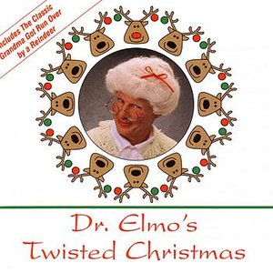 Image for 'Dr. Elmo's Twisted Christmas'