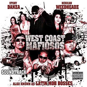 Image for 'Stony Danza Presents: West Coast Mafiosos'