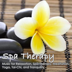 Image for 'Spa Therapy: Relaxation, Spa Therapy, Meditation, Yoga, Tai-Chi, Tranquility'