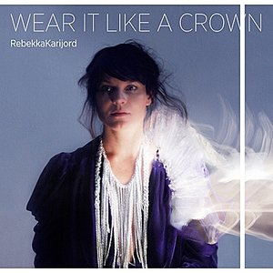 Image for 'Wear It Like a Crown'