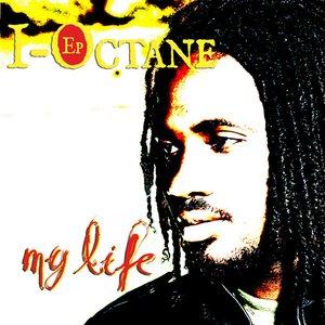 Immagine per 'I-Octane EP - My Life'