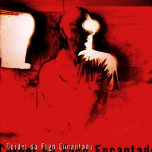 Image for 'Cordel do Fogo Encantado'