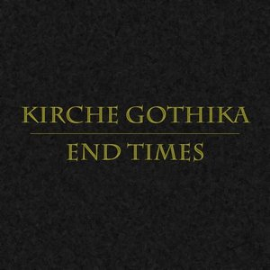 Image for 'End Times (Rough Mix)'
