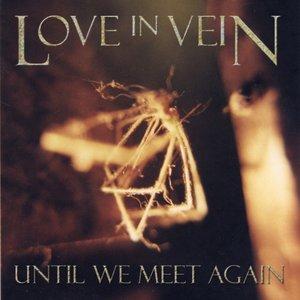 Bild för 'Until We Meet Again'