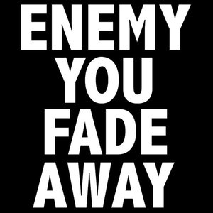 Image for 'Fade Away'