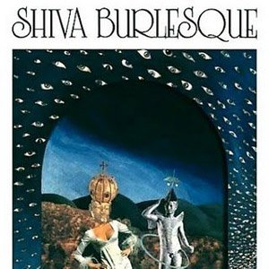 Image for 'Shiva Burlesque'