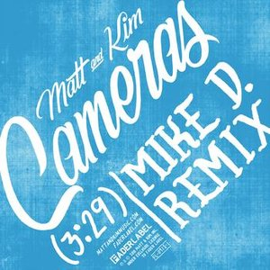 Image for 'Cameras (Mike D Remix)'