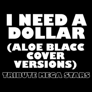 Immagine per 'I Need A Dollar (Instrumental Aloe Blacc Cover Version)'