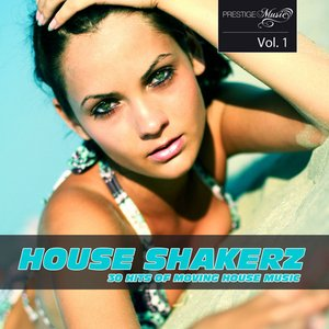 Image for 'House Shakerz Vol. 1'