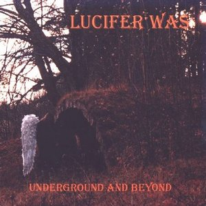 Image for 'Lucifer Was'