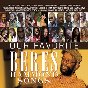 Image for 'Our Favorite Beres Hammond Songs'