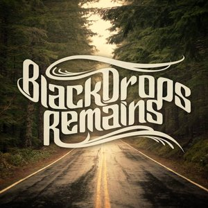 Image for 'Black Drops Remains'