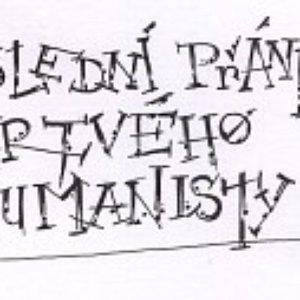 Image for 'Poslední přání mrtvého humanisty'