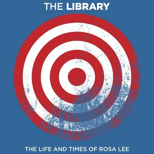 Image for 'The Life and Times of Rosa Lee'