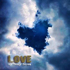 Imagen de 'Tony Pérez - Love'