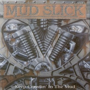 Image for 'Keep Crawlin' in the Mud'