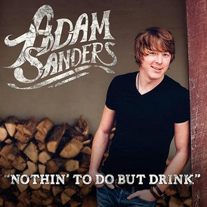 Image for 'Nothin' to Do but Drink'