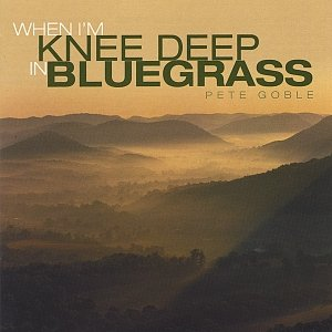 Image pour 'When I'm Knee Deep in Bluegrass'