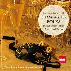 Bild für 'Strauss II: Champagner Polka - Die schönsten Polkas / Best Loved Polkas'