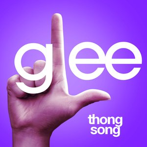 Image for 'Thong Song (Glee Cast Version)'
